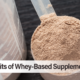 Whey Based Supplements